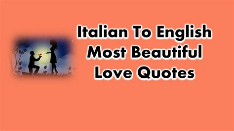 54+ Italian to English Most Beautiful Love Quotes and Phrases