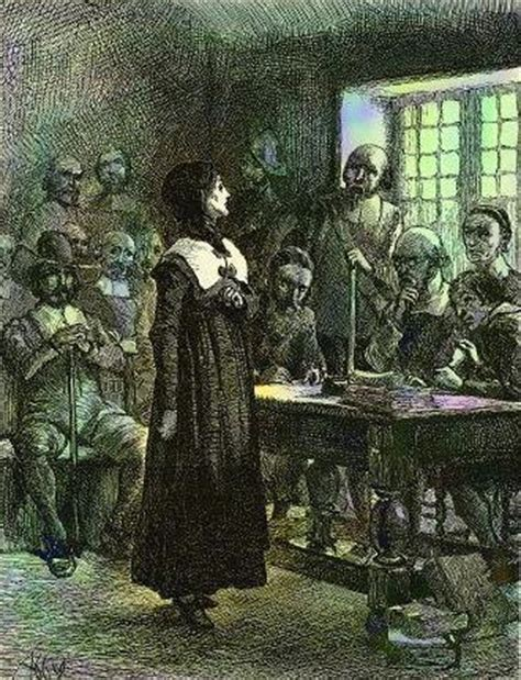 Mary Dyer: A Colonial Execution - THE TRIAL OF ANNE HUTCHINSON